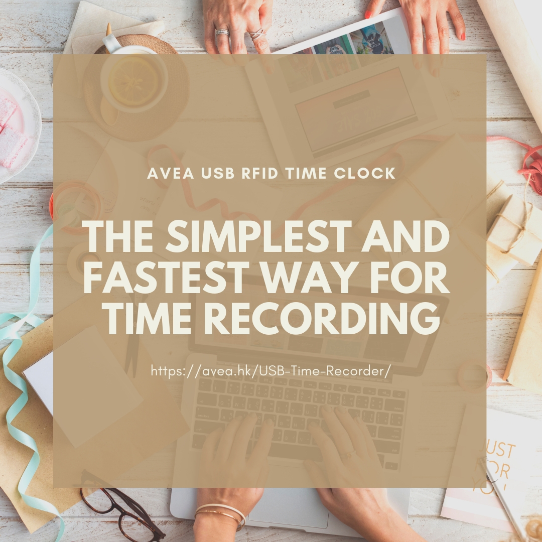 THE SIMPLEST AND FASTEST WAY FOR TIME RECORDING