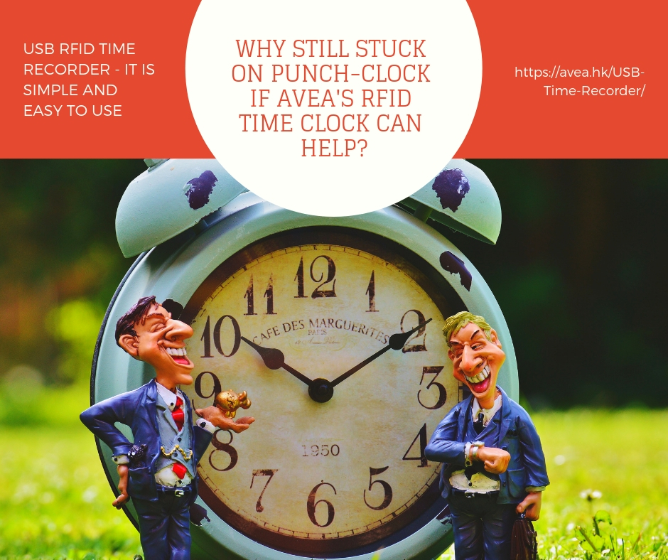 Why still stuck on punch-clock if avea's RFID time clock can help?