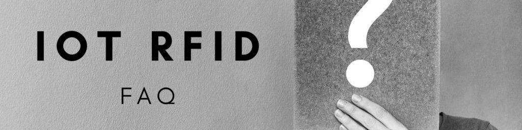 FAQ IOT RFID